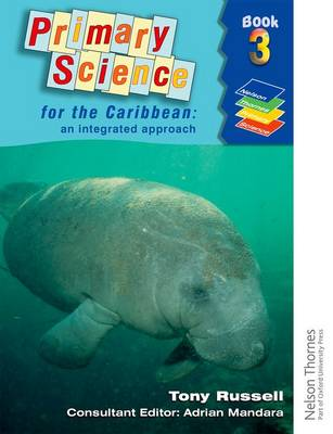Primary Science for the Caribbean - An Integrated Approach Book 3 (Paperback)