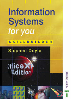 Information Systems for You - Skillbuilder Office XP Edition (Paperback)