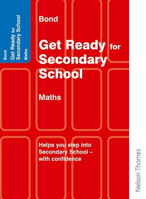 Bond Get Ready for Secondary School Mathematics (Paperback)