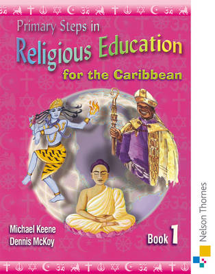 Primary Steps in Religious Education for the Caribbean Book 1 (Paperback)