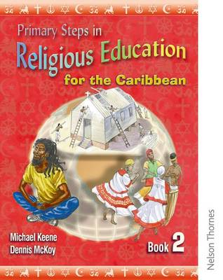 Primary Steps in Religious Education for the Caribbean Book 2 (Paperback)
