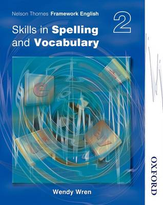 Nelson Thornes Framework English Skills in Spelling and Vocabulary 2 (Paperback)