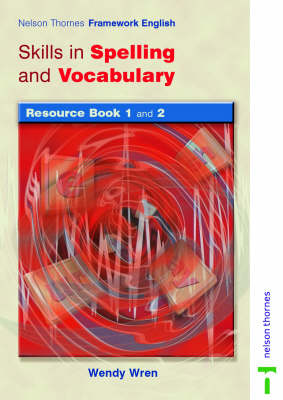Nelson Thornes Framework English Skills in Spelling and Vocabulary - Resource Book (Paperback)