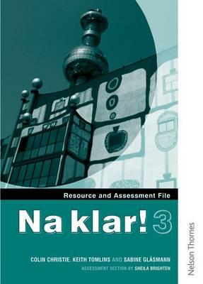 Na Klar! 3 Resource and Assessment File (KS4) (Paperback)