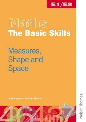 Maths the Basic Skills Measures, Shape & Space Worksheet Pack E1/E2 (Paperback)