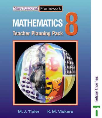 New National Framework Mathematics 8 Core Teacher Planning Pack