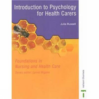 Psychology For Health Carers: Foundations in Nursing and Health Care (Paperback)