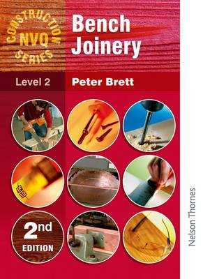 Construction NVQ Series Level 2 Bench Joinery (Paperback)