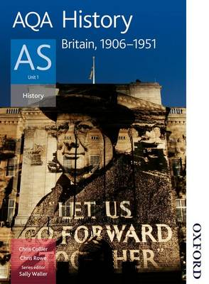 AQA History AS Unit 1: Britain, 1906-1951 (Paperback)