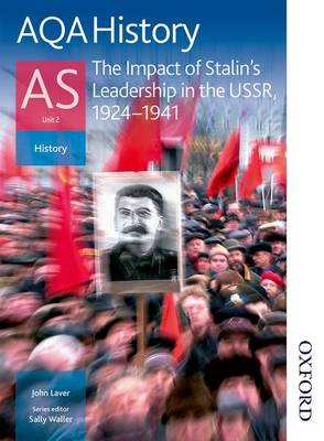 AQA History as: Unit 2 - the Impact of Stalin's Leadership in the USSR, 1924-1941: Student's Book (Paperback)