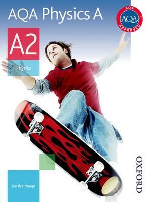 AQA Physics A A2 Student Book (Paperback)