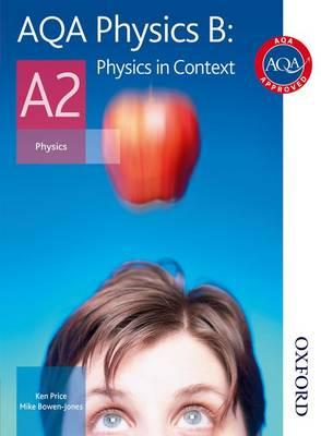 AQA Physics B A2 Student Book (Paperback)