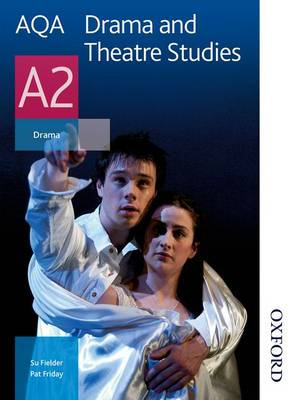 AQA Drama and Theatre Studies A2 (Paperback)