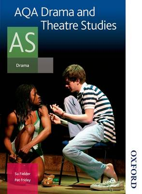 AQA Drama and Theatre Studies AS (Paperback)