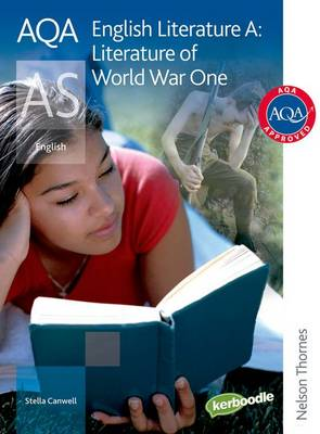 AQA English Literature A AS: Student Book: Literature of World War One (Paperback)