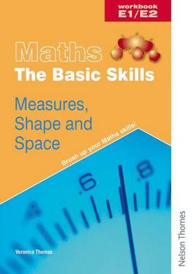 Maths the Basic Skills Measures, Shape & Space Workbook E1/E2 (Paperback)