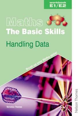 Maths the Basic Skills Handling Data Workbook E1/E2 (Paperback)