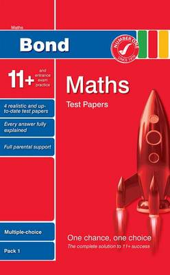 Bond 11+ Test Papers Maths Multiple-Choice Pack 1 (Paperback)