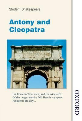 Student Shakespeare - Antony and Cleopatra (Paperback)
