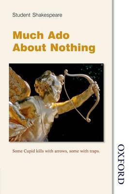Student Shakespeare - Much Ado About Nothing (Paperback)
