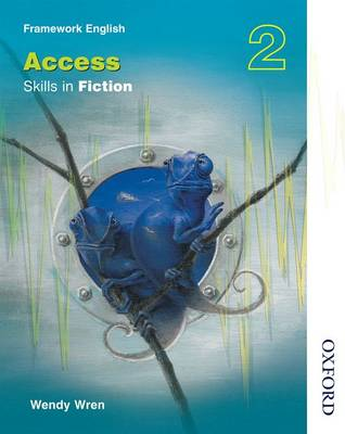 Nelson Thornes Framework English Access - Skills in Fiction 2 (Paperback)