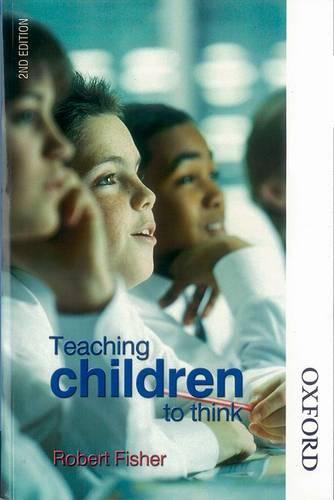 Teaching Children to Think (Paperback)