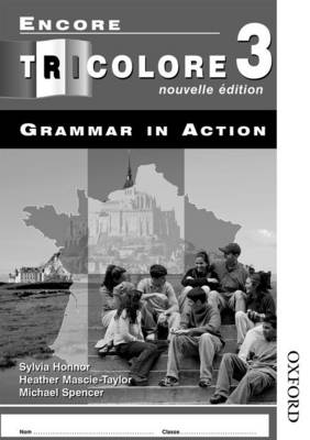 Encore Tricolore Nouvelle 3 Grammar in Action Workbook Pack (x8)
