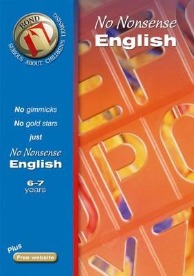 Bond No-Nonsense English 6-7 Years (Paperback)