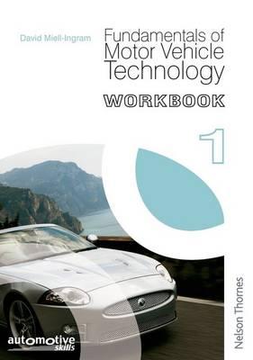 Fundamentals of Motor Vehicle Technology Workbook 1 (Paperback)