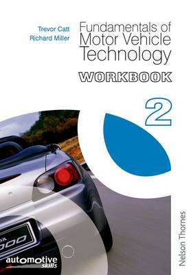 Fundamentals of Motor Vehicle Technology: Workbook 2 (Paperback)