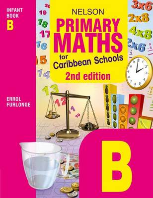 Nelson Primary Maths for Caribbean Schools Infant Book B (Paperback)