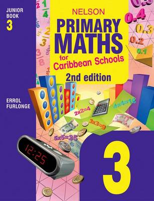 Nelson Primary Maths for Caribbean Schools Junior Book 3 (Paperback)