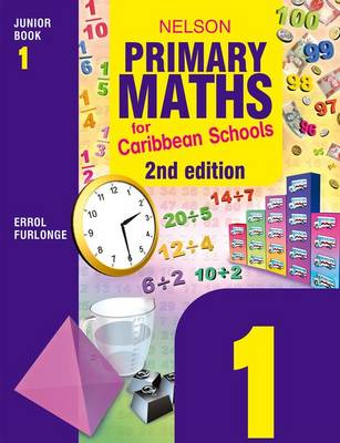 Nelson Primary Maths for Caribbean Schools Junior Book 1 (Paperback)