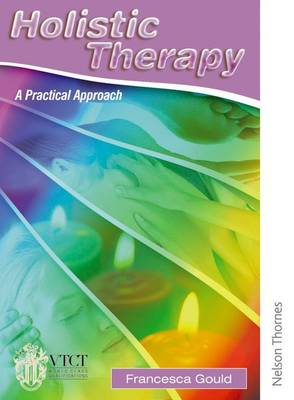 Holistic Therapy: A Practical Approach (Paperback)