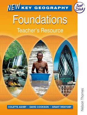 New Key Geography: Foundations - Teacher's Resource with