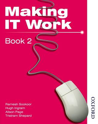Making IT Work 2: Information and Communication Technology (Paperback)