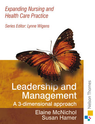 Expanding Nursing and Health Care Leadership & Management (Paperback)