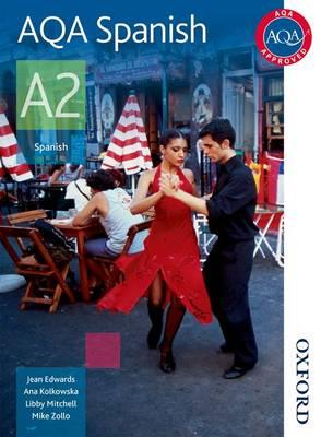 AQA A2 Spanish Student Book (Paperback)