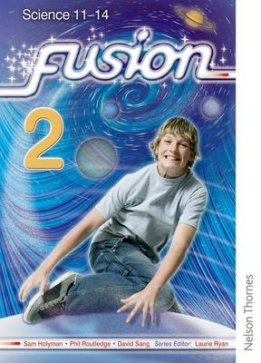 Fusion 2 Pupil Book: Science 11-14 (Paperback)