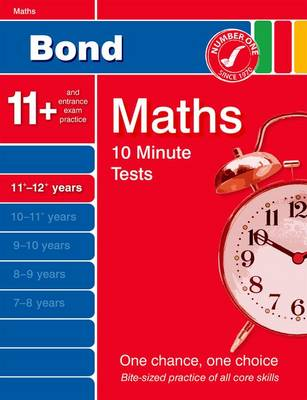 Bond 10 Minute Tests Maths 11-12 Years (Paperback)