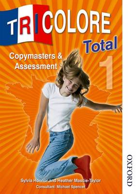 Tricolore Total 1 Copymasters and Assessment (Paperback)