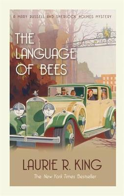 The Language of Bees: A puzzling mystery for Mary Russell and Sherlock Holmes - Mary Russell & Sherlock Holmes (Paperback)