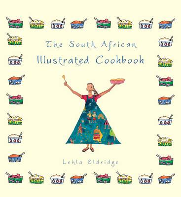 The South African Illustrated Cookbook (Paperback)