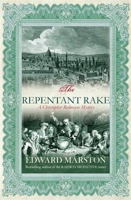 The Repentent Rake (Christopher Redmayne Mysteries) - Christopher Redmayne series 3 (Paperback)