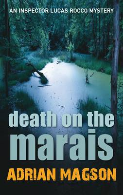 Death on the Marais - Inspector Lucas Rocco 1 (Hardback)