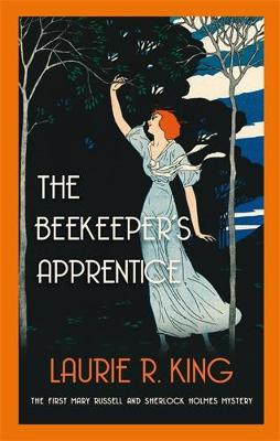 The Beekeeper's Apprentice: Introducing Mary Russell and Sherlock Holmes - Mary Russell & Sherlock Holmes (Paperback)