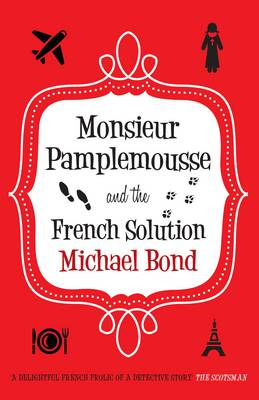 Monsieur Pamplemousse and the French Solution (Paperback)