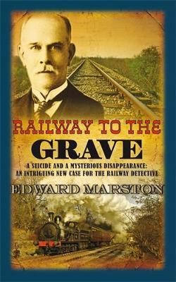 Railway to the Grave - Railway Detective (Paperback)