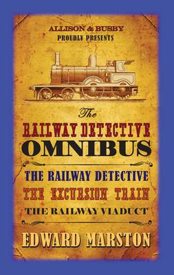 The Railway Detective Omnibus: Books 1-3 (Hardback)