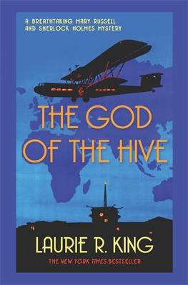 The God of the Hive - Mary Russell & Sherlock Holmes (Paperback)